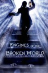 EnginesoftheBrokenWorld